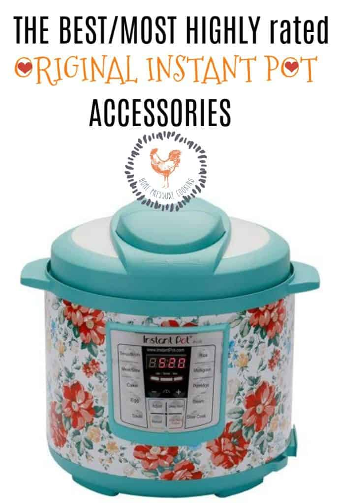 Must have accessories for the Instant Pot
