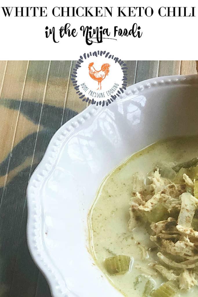 Keto White Chicken Chili In The Ninja Foodi Home