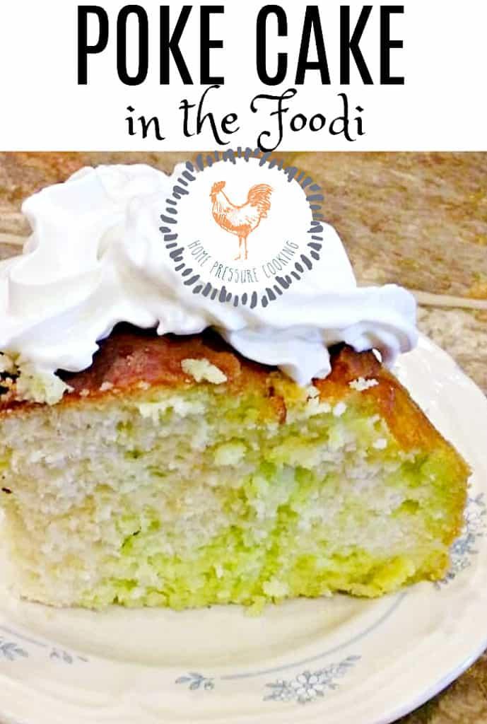 How To Make A Poke Cake In The Ninja Foodi Home Pressure