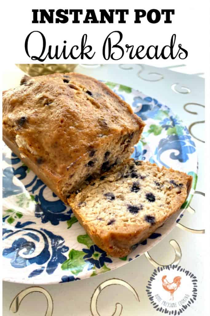 Quick breads in the Instant Pot