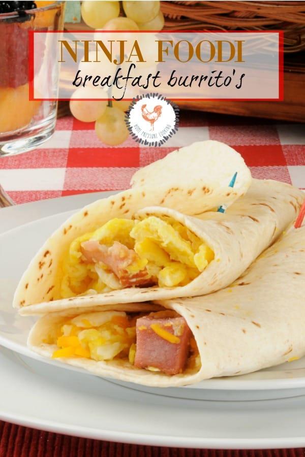 Breakfast burrito in the Ninja Foodi #ninjafoodirecipes #foodi #Ninjafoodieggs